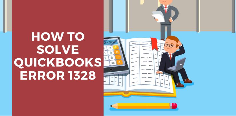 How To Solve Quickbooks Error 1328