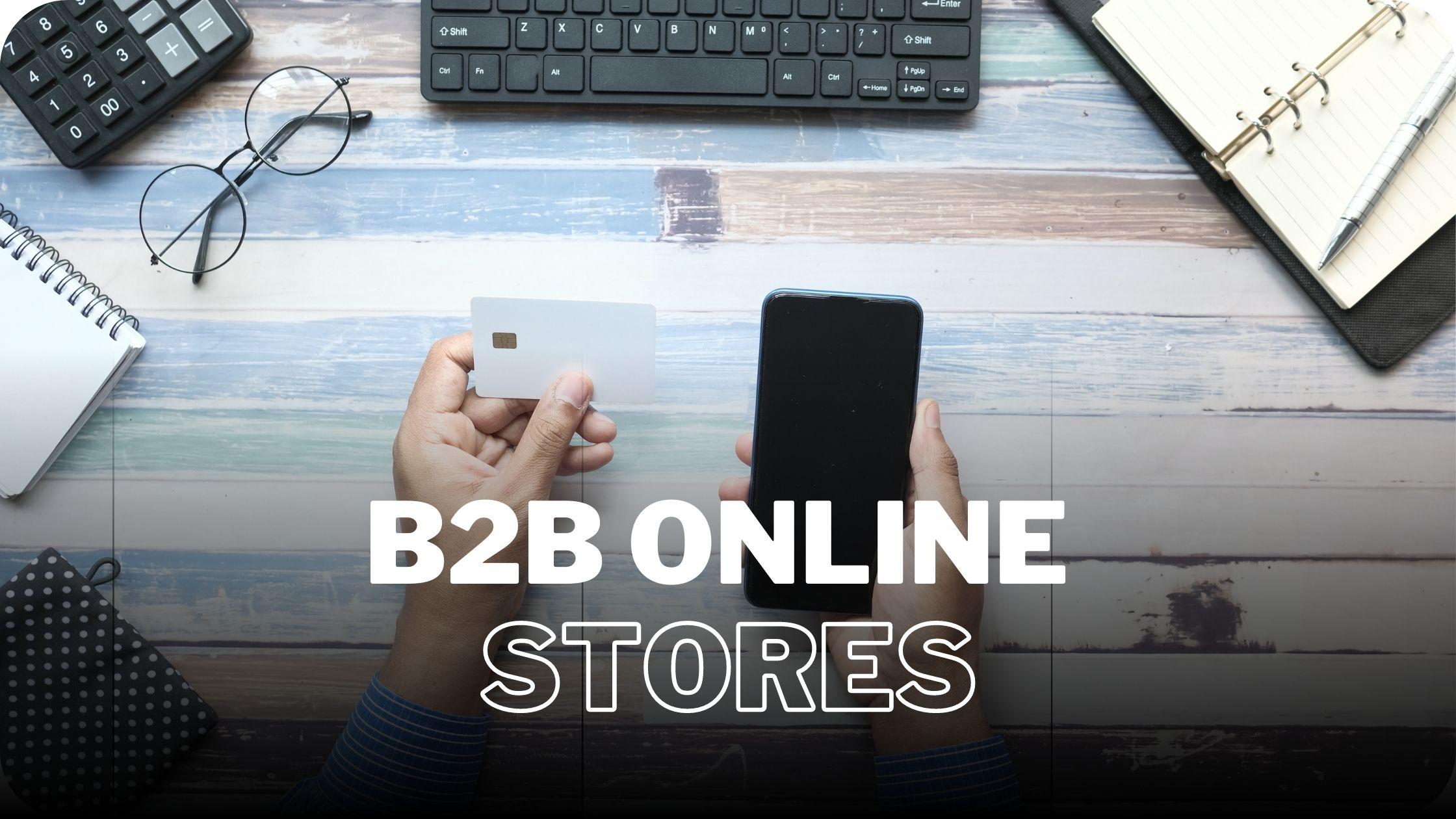 B2B Online Stores