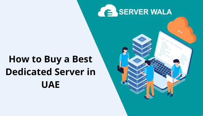 Dedicated Server in UAE